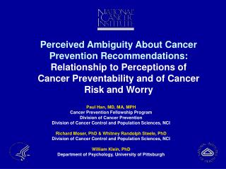 Paul Han, MD, MA, MPH Cancer Prevention Fellowship Program Division of Cancer Prevention
