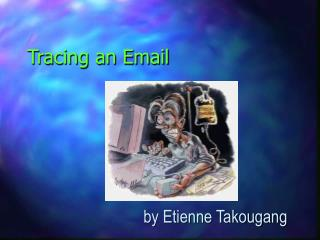 Tracing an Email