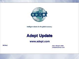 Adept Update