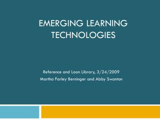 EMERGING LEARNING TECHNOLOGIES