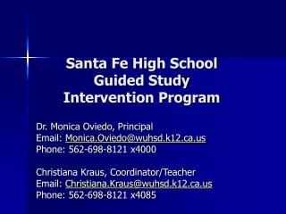 Santa Fe High School  Guided Study  Intervention Program