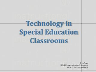 Technology in Special Education Classrooms