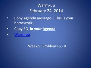 Warm-up February 24,  2014