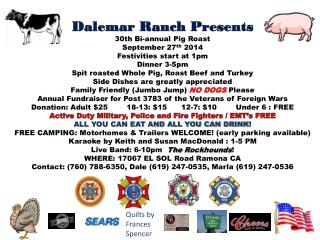 Dalemar  Ranch Presents 30th  Bi-annual Pig Roast September 27 th  2014 Festivities start at 1pm