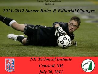 2011-2012 Soccer Rules & Editorial Changes