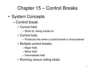 Chapter 15 – Control Breaks