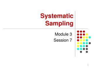 Module 3 Session 7