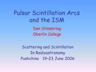 Pulsar Scintillation Arcs and the ISM