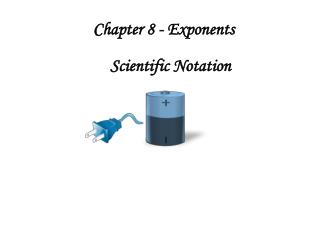 Chapter 8 - Exponents