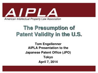 The Presumption of  Patent Validity in the U.S.