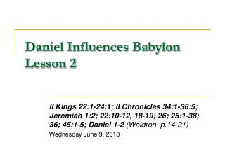 Daniel Influences Babylon Lesson 2