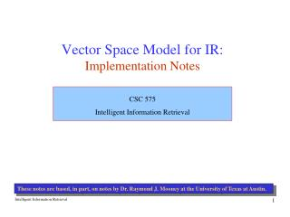 Vector Space Model for IR: Implementation Notes