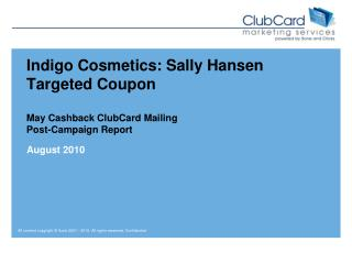 Indigo Cosmetics: Sally Hansen Targeted Coupon May Cashback ClubCard Mailing Post-Campaign Report