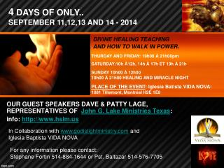 OUR GUEST SPEAKERS DAVE & PATTY LAGE,  REPRESENTATIVES  OF   John G. Lake  Ministries Texas :
