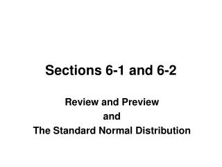 Sections 6-1 and 6-2