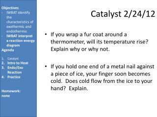 Catalyst 2/ 24/ 12