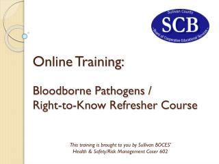 Online Training: Bloodborne Pathogens /  Right-to-Know Refresher Course