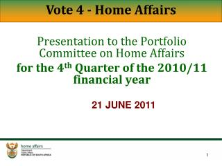 Presentation to the Portfolio Committee on Home Affairs