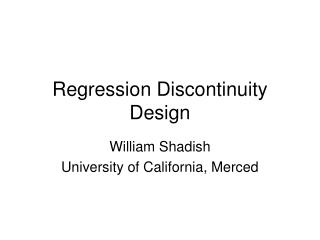 Regression Discontinuity Design