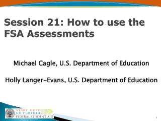 Session 21: How to use the FSA Assessments