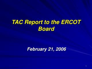 TAC Report to the ERCOT Board