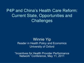 P4P and China s Health Care Reform: Current State, Opportunities and Challenges