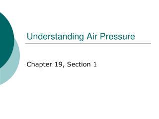 Understanding Air Pressure