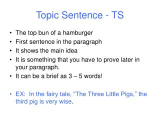 Topic Sentence - TS