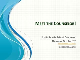 Meet the Counselor!