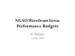 NGAO Wavefront Error Performance Budgets
