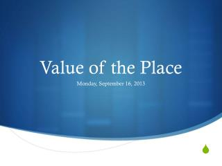 Value of the Place