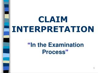 � In the Examination Process �