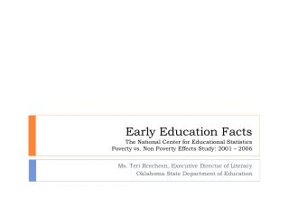 Ms. Teri  Brecheen , Executive Director of Literacy Oklahoma State Department of Education