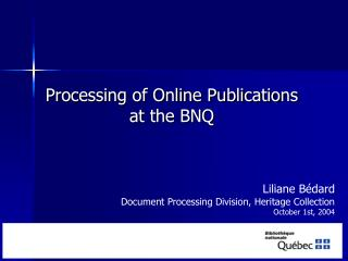 Processing of Online Publications  at the BNQ