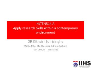 HLTEN514 A Apply research Skills within a contemporary environment