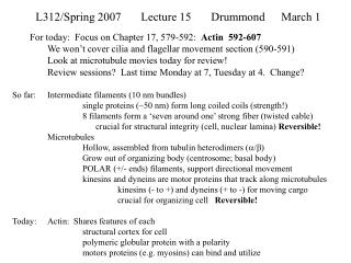 L312/Spring 2007Lecture 15Drummond March 1