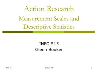 Action Research Measurement Scales and Descriptive Statistics