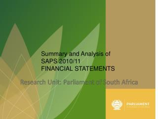 Summary and Analysis of  SAPS 2010/11 FINANCIAL STATEMENTS