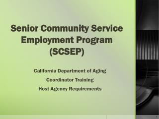 Senior Community Service Employment Program (SCSEP)