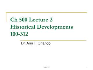 Ch 500 Lecture 2 Historical Developments  100-312