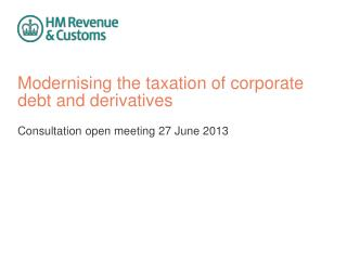 Modernising the taxation of corporate debt and derivatives
