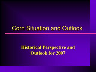 Corn Situation and Outlook