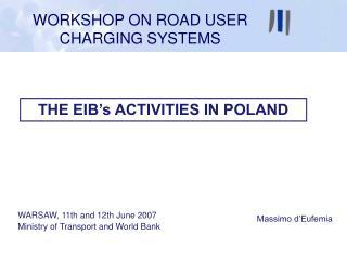 THE EIB's ACTIVITIES IN POLAND