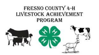 Fresno County 4-H Livestock Achievement Program