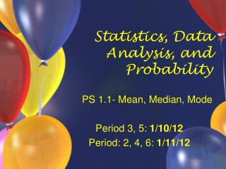 Statistics, Data Analysis, and Probability