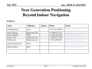 Next Generation Positioning  Beyond Indoor Navigation