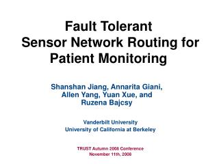 Fault Tolerant  Sensor Network Routing for Patient Monitoring