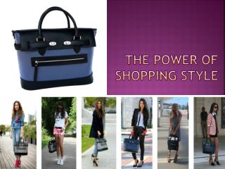 The Power of Shopping Style