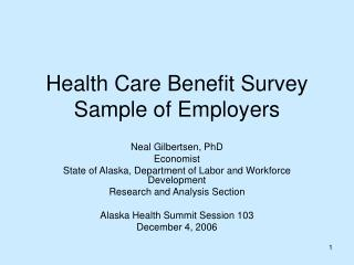 Health Care Benefit Survey Sample of Employers
