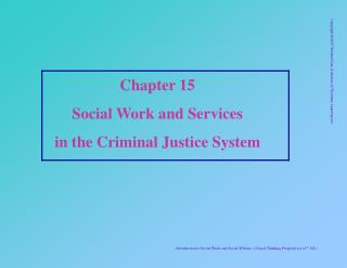 Chapter 15 Social Work and Services  in the Criminal Justice System